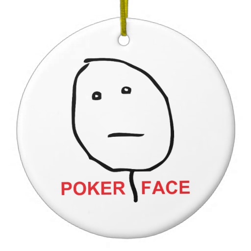 Meaning of a poker face